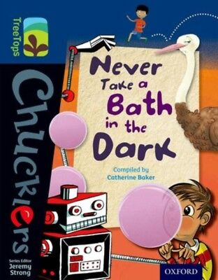 Oxford Reading Tree TreeTops Chucklers: Level 14: Never Take a Bath in the Dark.