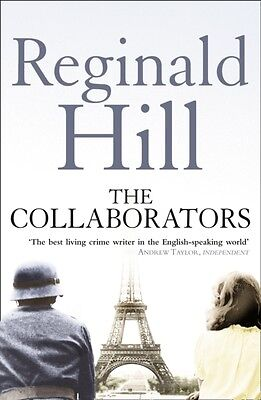 The Collaborators (Paperback), Hill, Reginald, 9780007334780