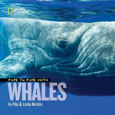 Face to Face with Whales (Face to Face (Paperback National Geogra...