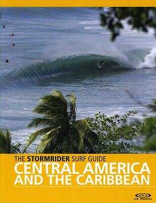 The Stormrider Surf Guide Central America and the Caribbean (Stormrider Guides).