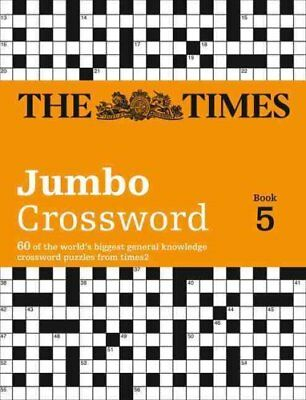 Times 2 Jumbo Crossword Book 5: 60 of the World's Biggest Puzzles from the...