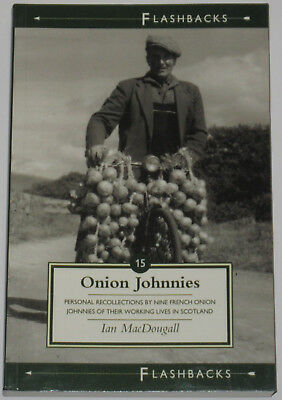 ONION JOHNNIES HISTORY French Onion Sellers Scotland Brittany Personal Accounts
