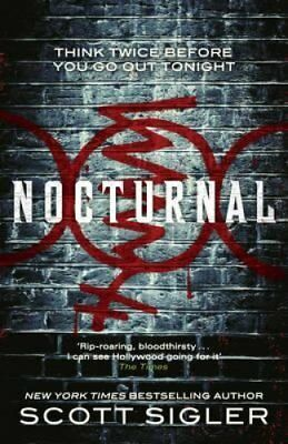 Nocturnal by Scott Sigler (Paperback, 2012)