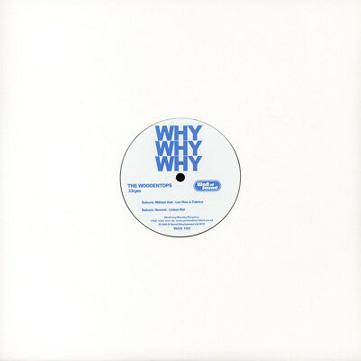 "Woodentops, The - Why Why Why Remixes (Vinyl 12"" - 2016 - EU - Original)"