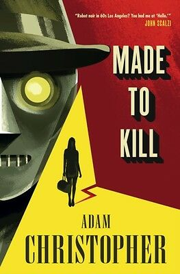 Made to Kill (The LA Trilogy 1) (Paperback), Christopher, Adam, 9...