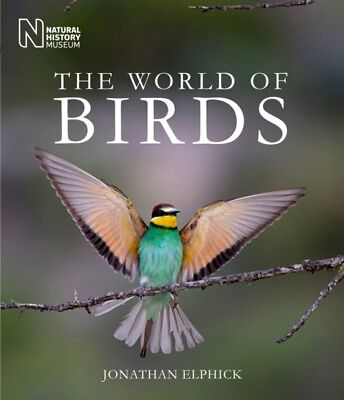 The World of Birds (Hardcover), Elphick, Jonathan, 9780565092375