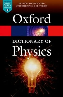 A Dictionary of Physics 7/e (Oxford Quick Reference) (Paperback),...