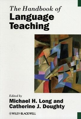 The Handbook of Language Teaching (Blackwell Handbooks in Linguis...