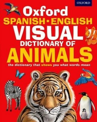Oxford Spanish-English Visual Dictionary of Animals (Oxford Visua...
