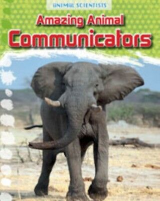 AMAZING ANIMAL COMMUNICATORS, Gray, Leon, 9781474702225