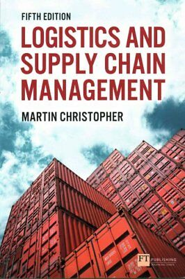 Logistics & Supply Chain Management by Martin Christopher 9781292083797