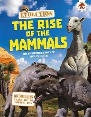 Evolution - The Rise of the Mammals (Paperback), Matthew Rake, 97...
