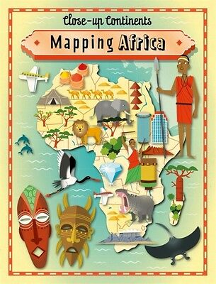 Mapping Africa (Close-up Continents) (Hardcover), Rockett, Paul, ...