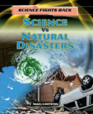 Science vs Natural Disasters (Science Fights Back) (Hardcover), R...