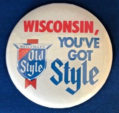 HEILEMAN'S OLD STYLE BEER WISCONSIN YOU'VE GOT STYLE BUTTON 70's PIN BACK