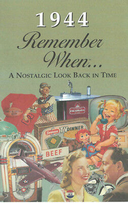 1944 Remember When A Nostalgic Look Back in Time... Year Specific 24-pg Booklet