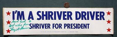 Peace Corps leader Sargent Shriver for President autographed 1976 bumper sticker