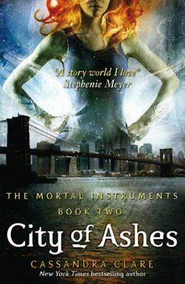 The Mortal Instruments 2: City of Ashes by Cassandra Clare 9781406307634