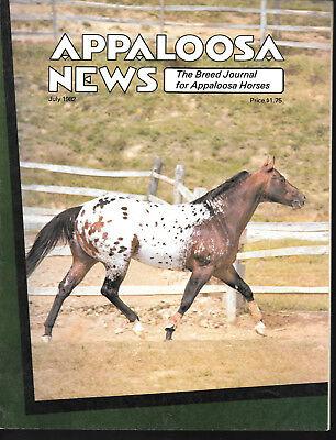 Appaloosa News Horse Magazine July 1982 Equine Breed Journal