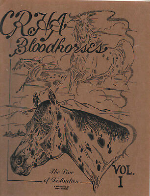 Colorado Ranger Horse Association CRHA Bloodhorses Vol. #1 Appaloosa Horses