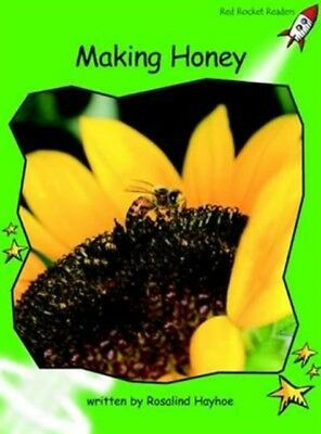 Making Honey: Level 4: Early (Red Rocket Readers: Non-fiction Set...