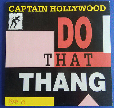 "Captain Hollywood: Do that thang  (Remix93),Maxi 12"", 1993"