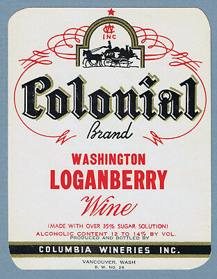 Vintage unused COLONIAL Loganberry wine label Columbia Winery Vancouver Wa. 2077