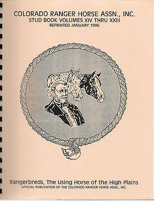 Colorado Ranger Horse Association CRHA Bloodhorses Vols. XIV thru XXIII Appaloos