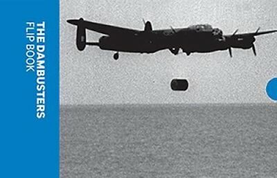 The Dambusters Flip Book by Imperial War Museums 9781904897323 (Paperback, 2018)