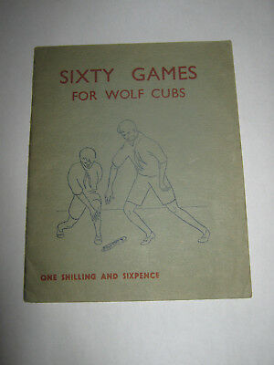 The Boy Scout Publishers Sixty Games for Wolf Cubs 1956