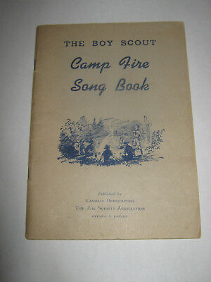 The Boy Scout Camp Fire Song Book The Canadian Boy Scout Association