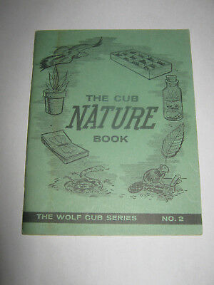 The Canadian General Council of the Boy Scouts The Cub Nature Book No 2 Wolf Cub