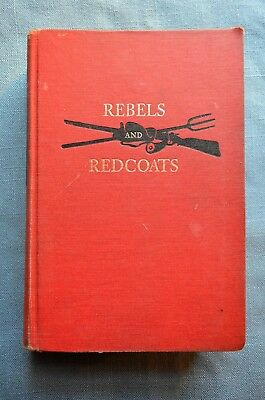 Rebels and Redcoats, by George F. Scheer and Hugh F. Rankin