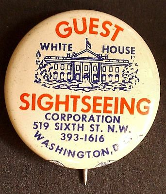White House Guests Celluloid Litho badge 22 mm