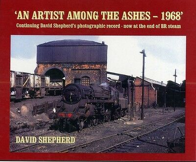 An Artist Among the Ashes, 1968 (Paperback), D Shepherd, 97819093...