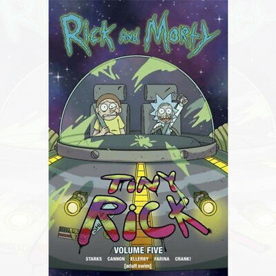 Rick and Morty Vol 5 - Tiny Rick Book By Kyle Starks