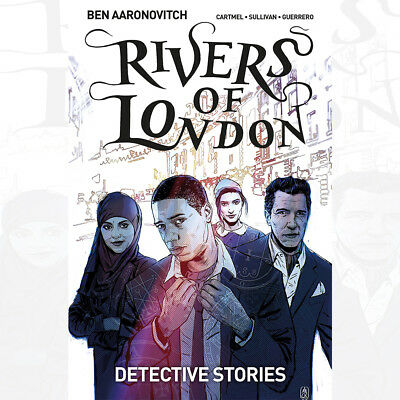 Rivers of London Volume 4: Detective Stories Book By Ben Aaronovitch