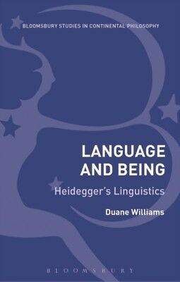 LANGUAGE & BEING, Williams, Duane (Liverpool Hope University, UK)...