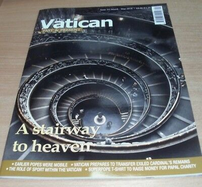 The Vatican Past & Present magazine Issue #31 2018 Role of Sport Exiled Cardinal