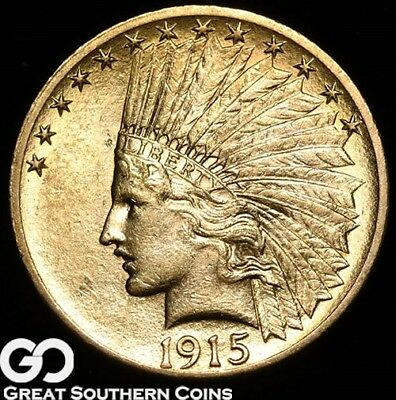 1915 Gold Eagle, $10 Gold Indian ** Free Shipping!