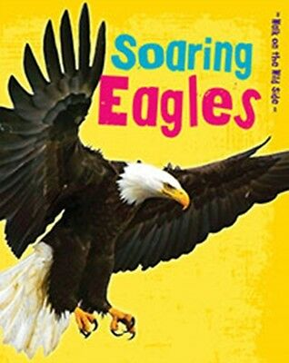 Soaring Eagles (Walk on the Wild Side) (Paperback), GUILLAIN, CHA...