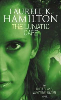 The Lunatic Cafe - Laurell K Hamilton - Orbit - Acceptable - Paperback