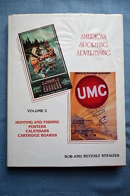 American Sporting Advertising, Volume II, by Bob and Beverly Strauss