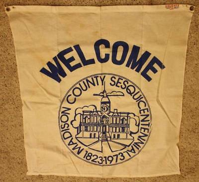 1973 Madison County,Indiana 150th Anniv.Sesquicentennial cloth banner-Anderson!