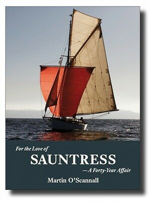 For the Love of Sauntress: A Forty-Year Affair (Paperback), O'Sca...