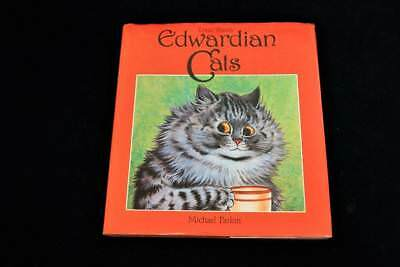 Louis Wain's EDWARDIAN CATS ~ HCDJ First Edition 1983 ~ Michael Parkin
