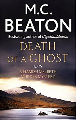 Death of a Ghost (Hamish Macbeth), Beaton, M.C., New condition, Book