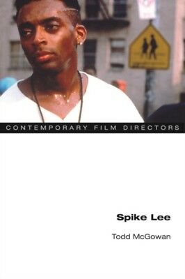 Spike Lee (Contemporary Film Directors) (Paperback), McGowan, Tod...