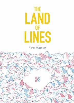 The Land of Lines (Hardcover), Hussenot, Victor, 9781452142821