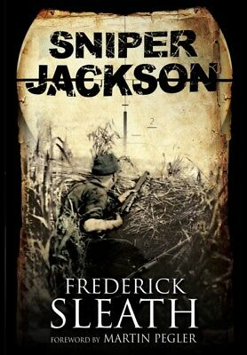Sniper Jackson: A First Novel (Hardcover), SLEATH, FREDERICK, 978...